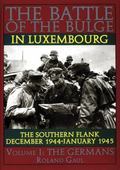 Battle of the Bulge in Luxembourg The Southern Flank  December 1944-January 1945  The Germans