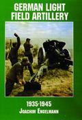 German Light Field Artillery 1935-1945