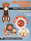 Advertising Clocks, America's Timeless Heritage America's Timeless Heritage  With Price Guide
