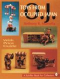 Toys from Occupied Japan With Price Guide