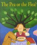 The Pea or the Flea? (A Start to Read Book)