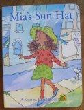 Mia's Sun Hat (A Start to Read Book)