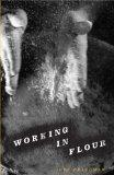 Working in Flour (Carnegie Mellon Poetry)