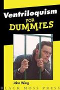 Ventriloquism for Dummies Life of a Comedian