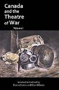 Canada and the Theatre of War Volume I