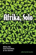 Afrika, Solo : Three AfriCanadian Plays