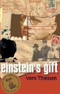 Einstein's Gift, Second Edition