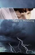 Mary's Wedding (Second Edition)