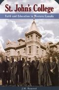 St. John's College Faith and Education in Western Canada