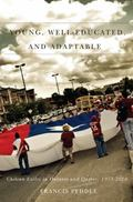 Young, Well-Educated, and Adaptable : Chilean Exiles in Ontario and Quebec, 1973-2010