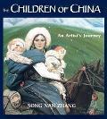 Children of China An Artist's Journey