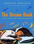 Dream Book A Young Person's Guide to Understanding Dreams