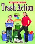 Trash Action A Fresh Look at Garbage