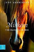 Miskeen the Dancing Horse