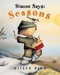 Simon Says Seasons Simon Welcomes Spring; Simon in Summer; Simon And the Wind; Simon And the...