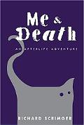 Me & Death: An Afterlife Adventure