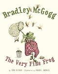 Bradley McGogg, the Very Fine Frog