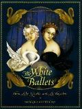 White Ballets