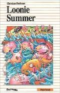 Loonie Summer