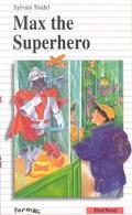 Max the Superhero