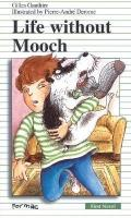 Life without Mooch (First Novel Series)