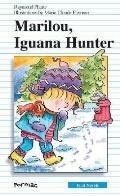 Marilou, Iguana Hunter