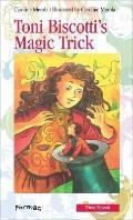 Toni Biscotti's Magic Trick