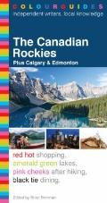 The Canadian Rockies Colourguide (Colourguide Travel Series)
