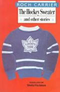 Hockey Sweater and Other Stories