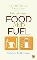 Food and Fuel: Solutions for the Future