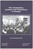 The Cambodians, Laotians and Vietnamese in Canada (Canada's ethnic group series)