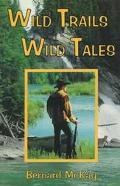 Wild Trails Wild Tales