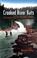 Crooked River Rats The Adventures of Pioneer Riverman