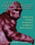 Know the Sasquatch/Bigfoot