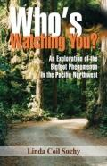 Who's Watching You?: An Exploration of the Bigfoot Phenomenon in the Pacific Northwest