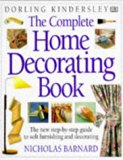 Complete Home Decorating Book (Complete Book)