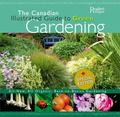 The Canadian Illustrated Guide to Green Gardening (Special Edition): All-New, All Organic, B...