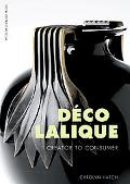 Deco Lalique Creator to Consumer