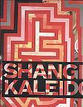 Shanghai Kaleidoscope