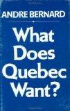 What Does Quebec Want?