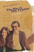 The Man in Blue Pyjamas: Prison Memoir in the Form of a Novel