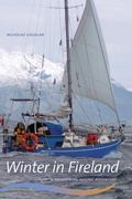 Winter in Fireland: A Patagonian Sailing Adventure