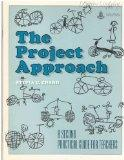 The Project Approach - A Second Practical Guide for Teachers