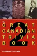 Great Canadian Trivia Book 2