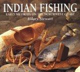 Indian Fishing: Early Methods on the Northwest Coast