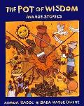 Pot of Wisdom Ananse Stories