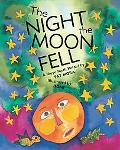 The Night the Moon Fell: A Maya Myth