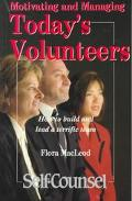 Motivating and Managing Today's Volunteers: How to Build and Lead a Terrific Team - Flora Ma...