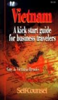 Vietnam A Kick Start Guide for Business Travelers