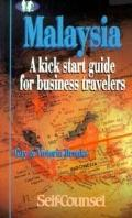 Malaysia A Kick Start Guide for Business Travelers
